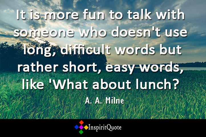 Alan Alexander Milne Best Quotes Collection