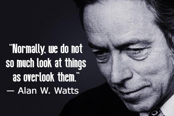 Alan Watts Best Quotes