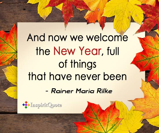 Rainer Maria Rilke new year quotes