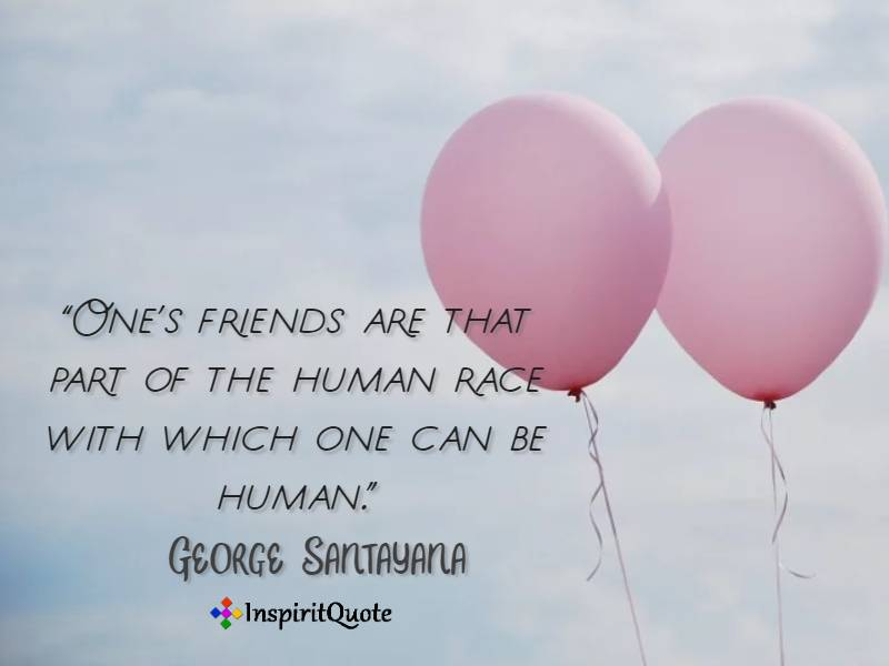 Friendship Quotes and Sayings by George