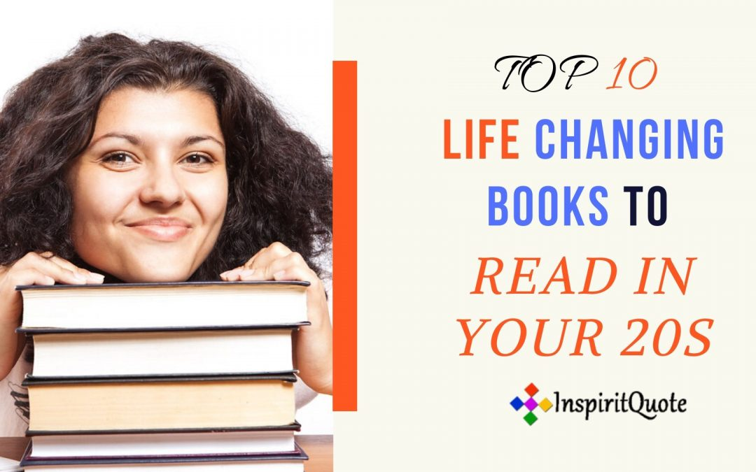 Top 10 Life Changing Books to Read in Your 20s -Inspirational and Motivational