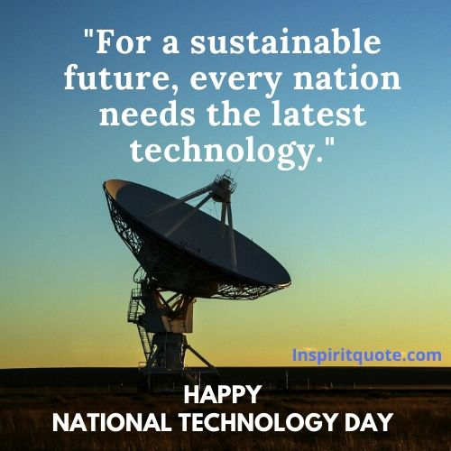 Happy National Technology Day Sayings