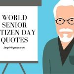 World Senior Citizen Day Quotes