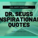 Dr Seuss Inspirational Quotes