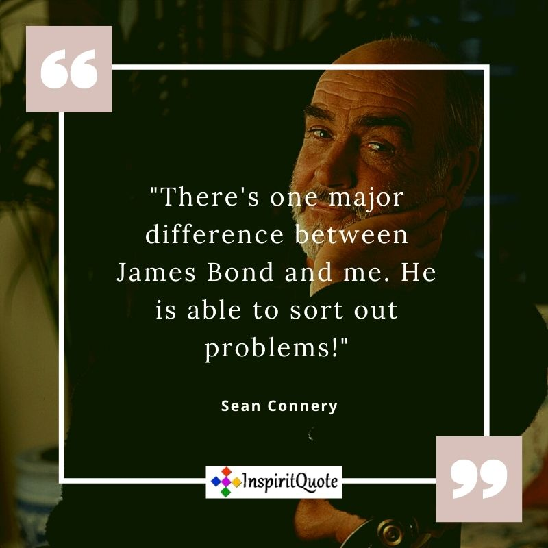 Sean Connery Motivational Quotes