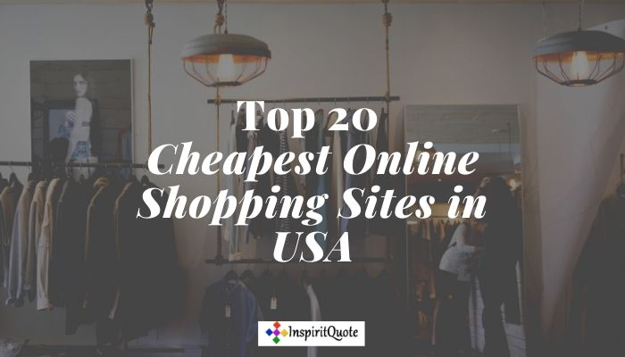 Top 20 Cheapest Online Shopping Sites in USA