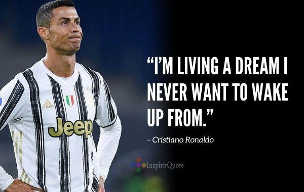 Cristiano Ronaldo Inspirational Quotes